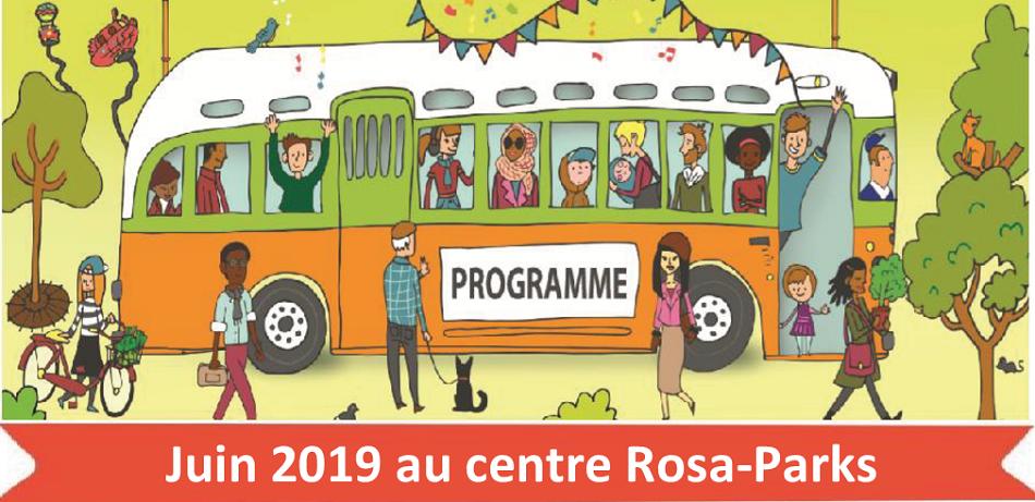Les activités du mois de juin 2019 au centre Rosa-Parks